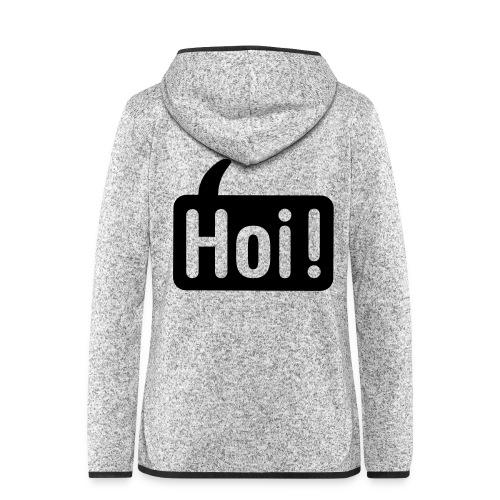 hoi front - Vrouwen hoodie fleecejack