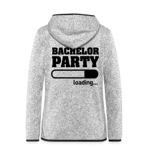 Bachelor Party Loading - Vrouwen hoodie fleecejack