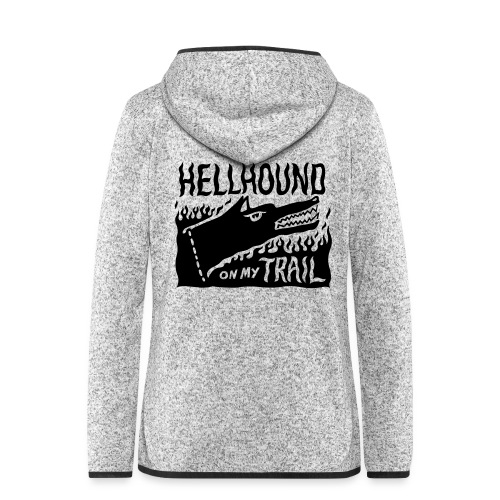 Hellhound on my trail - Women's Hooded Fleece Jacket