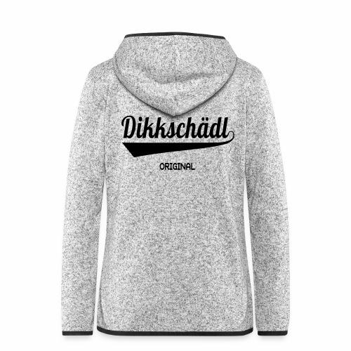 dikkschaedl - Frauen Kapuzen-Fleecejacke