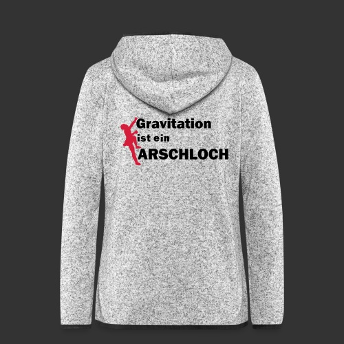 Gravitation Arschloch - Frauen Kapuzen-Fleecejacke