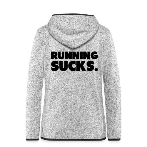 Running Sucks - Naisten hupullinen fleecetakki