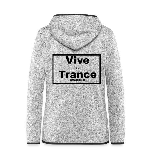 vive_la_trance - Frauen Kapuzen-Fleecejacke