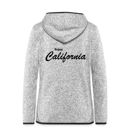 Enjoy California - Frauen Kapuzen-Fleecejacke