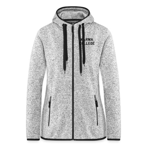 Karma College Karma Fucks Back What goes - Women's Hooded Fleece Jacket