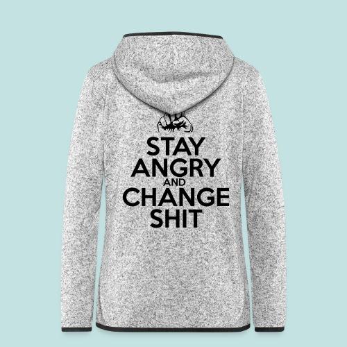 Stay Angry - Women's Hooded Fleece Jacket