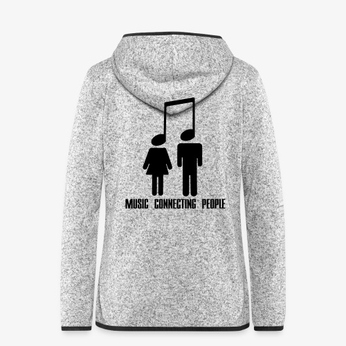Music Connecting People - Frauen Kapuzen-Fleecejacke
