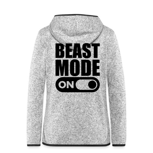 BEAST MODE ON - Women's Hooded Fleece Jacket