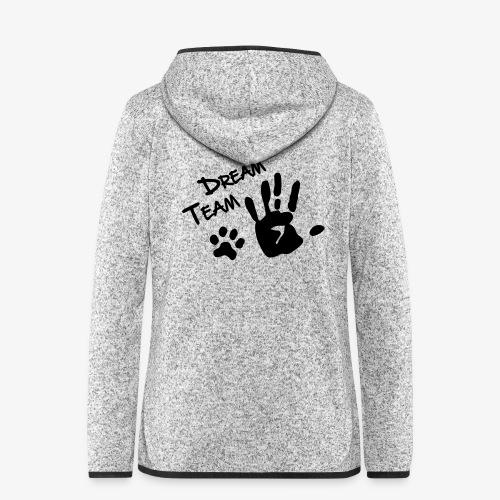 Dream Team Hand Hundpfote - Frauen Kapuzen-Fleecejacke