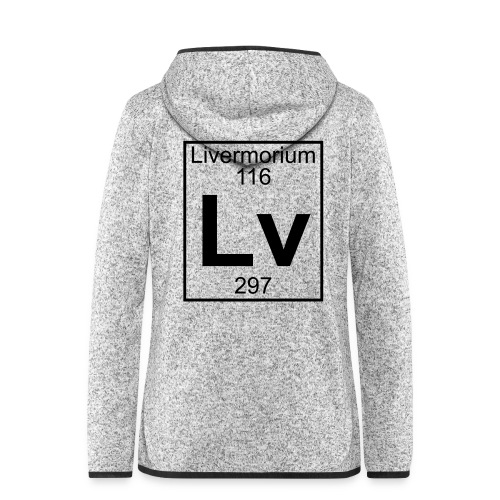Livermorium (Lv) (element 116) - Women's Hooded Fleece Jacket