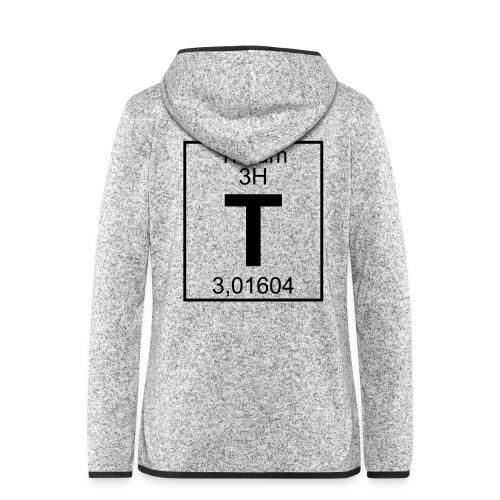 T (tritium) - Element 3H - pfll - Women's Hooded Fleece Jacket