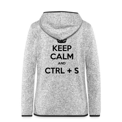 Keep Calm and CTRL+S - Veste à capuche polaire pour femmes