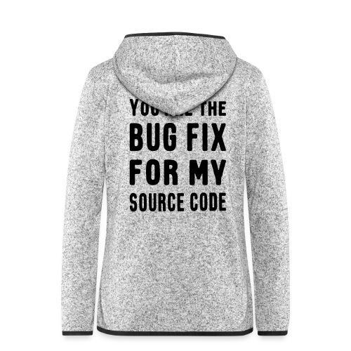 Programmierer Beziehung Liebe Source Code Spruch - Frauen Kapuzen-Fleecejacke