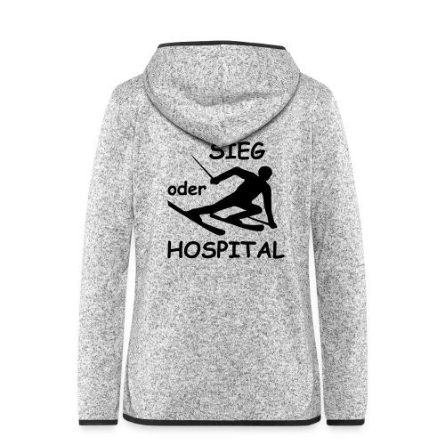 Sieg oder Hospital - Frauen Kapuzen-Fleecejacke