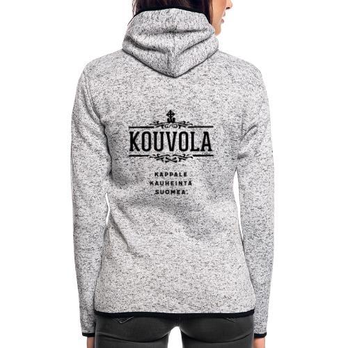 Kouvola - Kappale kauheinta Suomea. - Naisten hupullinen fleecetakki