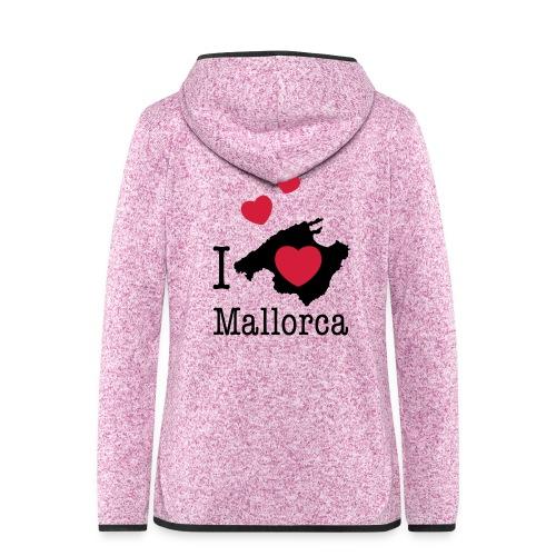 love Mallorca Balearen Spanien Ferieninsel Urlaub - Women's Hooded Fleece Jacket