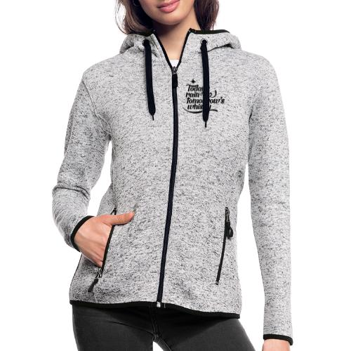 Todays's Rain Women's Tee - Quote to Front - Women's Hooded Fleece Jacket