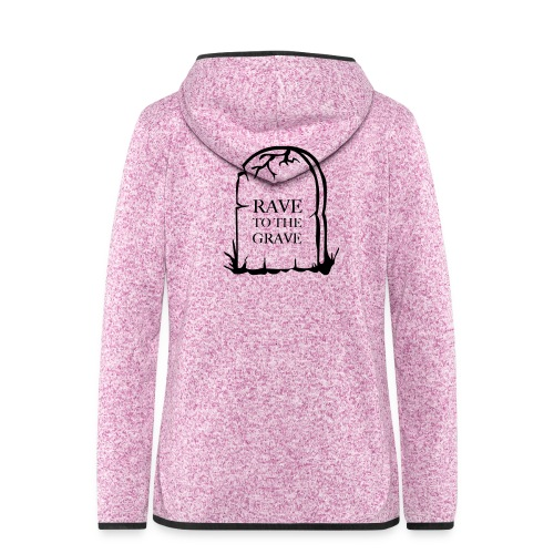 Rave to the Grave - Women's Hooded Fleece Jacket