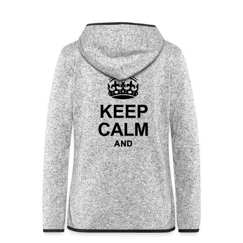 KEEP CALM - Women's Hooded Fleece Jacket