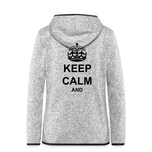Keep Calm And Your Text Best Price - Women's Hooded Fleece Jacket