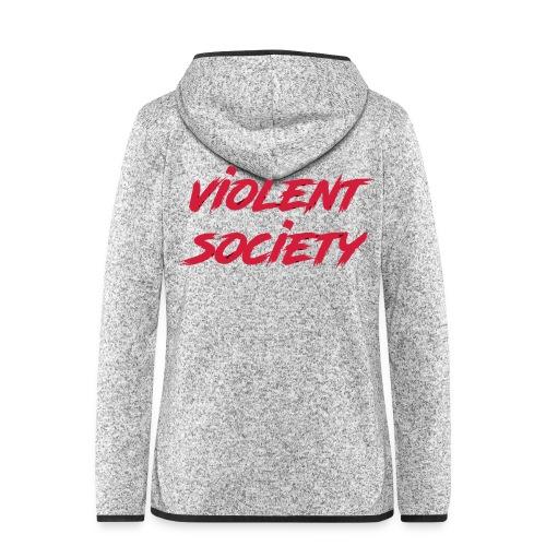 Violent Society - Frauen Kapuzen-Fleecejacke