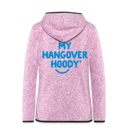 The Original My Hangover Hoody® - Women's Hooded Fleece Jacket