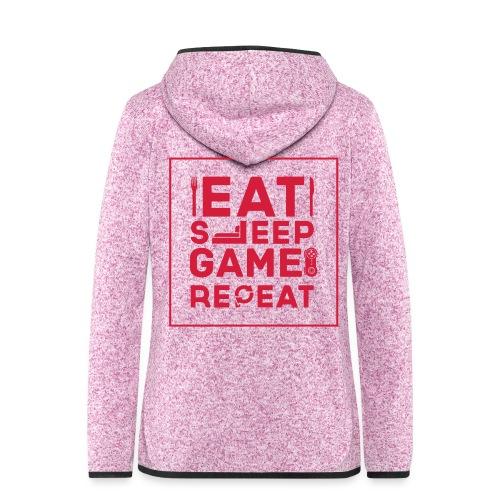 Eat, Sleep, Game, Repeat. - Women's Hooded Fleece Jacket