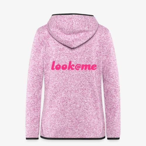 LooK at me - Veste à capuche polaire pour femmes