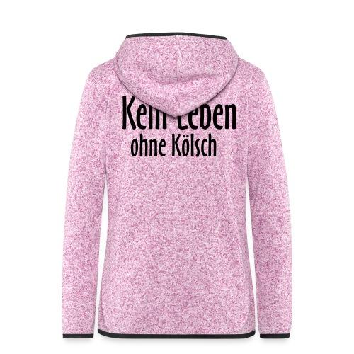 In Köln: Kein Leben ohne Kölsch - Frauen Kapuzen-Fleecejacke