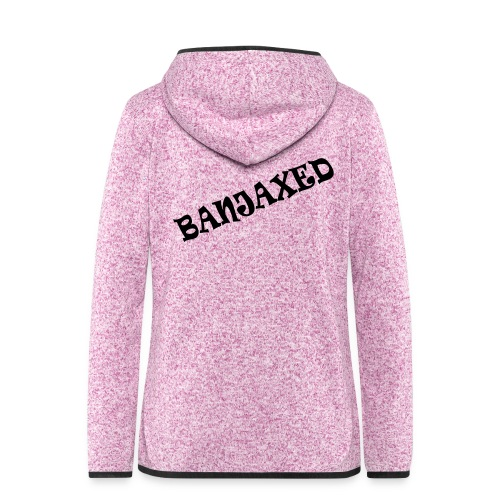 Banjaxed - Women's Hooded Fleece Jacket