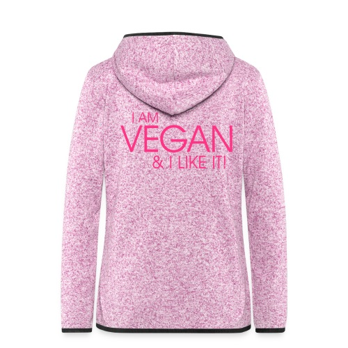 I am vegan and I like it - Frauen Kapuzen-Fleecejacke