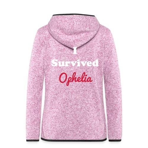IsurvivedOpheliaWhitered - Women's Hooded Fleece Jacket