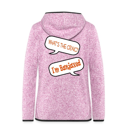 craic banjaxed - Women's Hooded Fleece Jacket