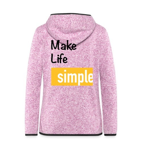 Make Life Simple - Veste à capuche polaire pour femmes