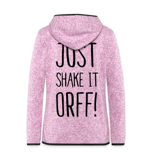 Just Shake It Orff - Frauen Kapuzen-Fleecejacke