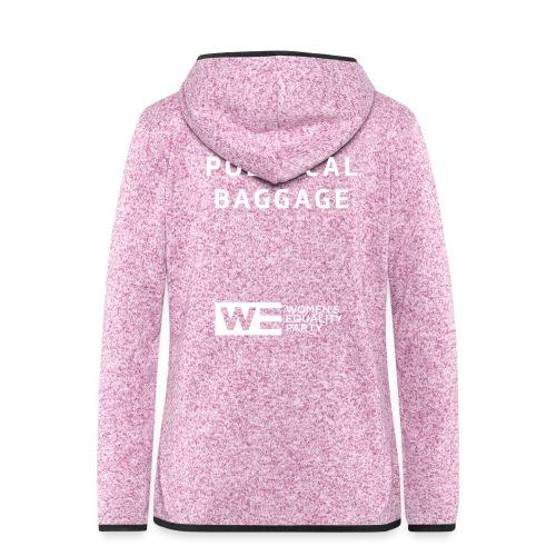 Political Baggage - Women's Hooded Fleece Jacket