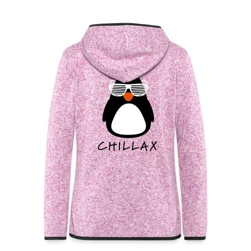 Chillax - Vrouwen hoodie fleecejack