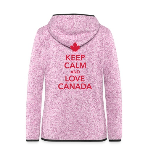 keep calm and love Canada Maple Leaf Kanada - Women's Hooded Fleece Jacket