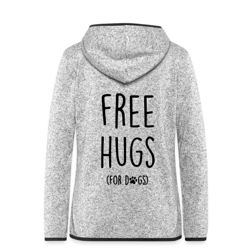 Vorschau: free hugs for dogs - Frauen Kapuzen-Fleecejacke