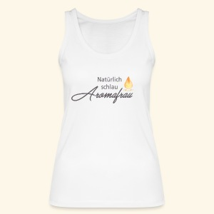 Aromafrau - Frauen Bio Tank Top von Stanley & Stella