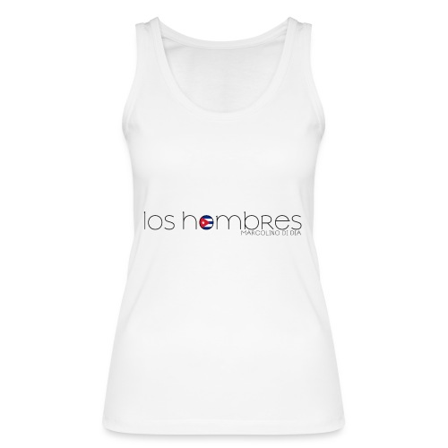 Scuola di Ballo LOS HOMBRES - Top ecologico da donna di Stanley & Stella