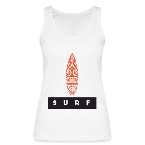 Surfing Hero by Te-Moana - Frauen Bio Tank Top von Stanley & Stella
