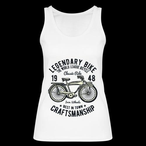 Legendary Bike - Radfahren oldschool - Frauen Bio Tank Top von Stanley & Stella