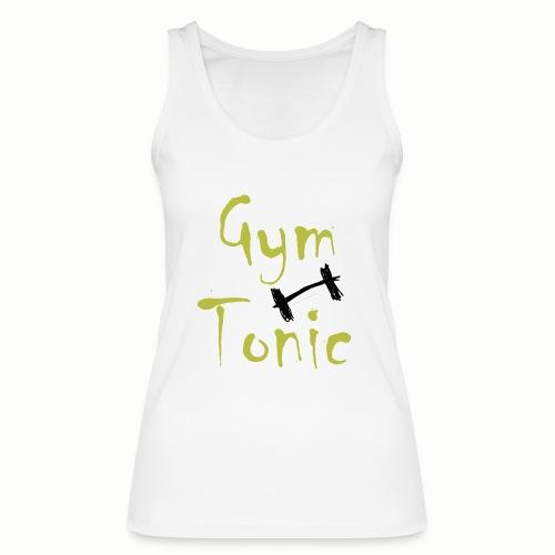 Gym Tonic - Frauen Bio Tank Top von Stanley & Stella