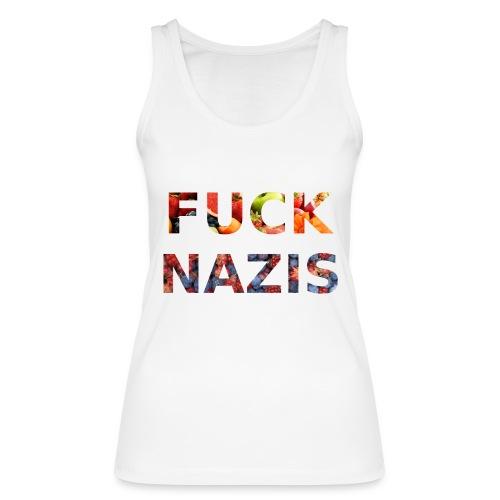 Fuck Nazis with Fruits - Frauen Bio Tank Top von Stanley & Stella