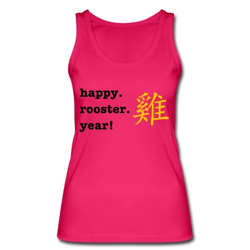 happy rooster year - Women's Organic Tank Top by Stanley & Stella