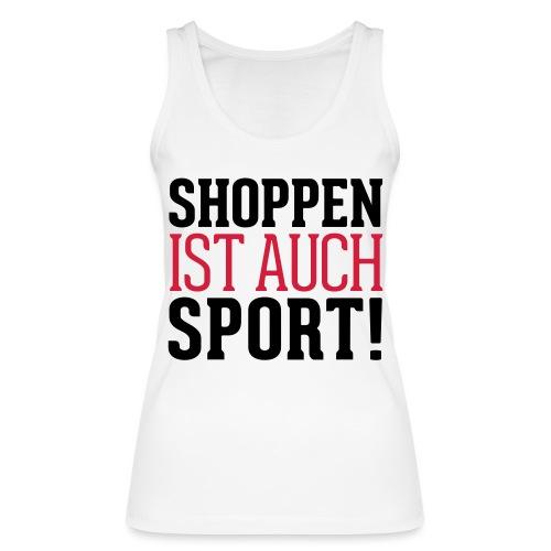Shoppen ist auch Sport! - Frauen Bio Tank Top von Stanley & Stella