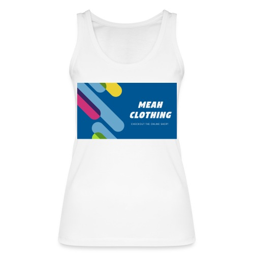 MEAH CLOTHING LOGO - Women's Organic Tank Top by Stanley & Stella