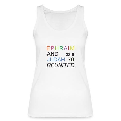 EPHRAIM AND JUDAH Reunited 2018 - 70 - Vrouwen bio tanktop van Stanley & Stella