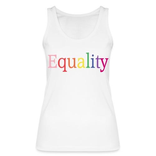 Equality | Regenbogen | LGBT | Proud - Frauen Bio Tank Top von Stanley & Stella